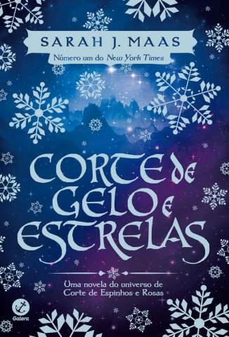 Baixar Corte de Gelo e Estrelas - Corte De Espinhos e Rosas Vol. 4 - Sarah J Maas ePub PDF Mobi ou Ler Online