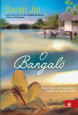 Baixar O Bangalô - Sarah Jio ePub PDF Mobi ou Ler Online