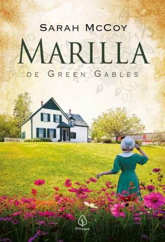 Baixar Livro Marilla de Green Gables  - Sarah McCoy em ePub PDF Mobi ou Ler Online