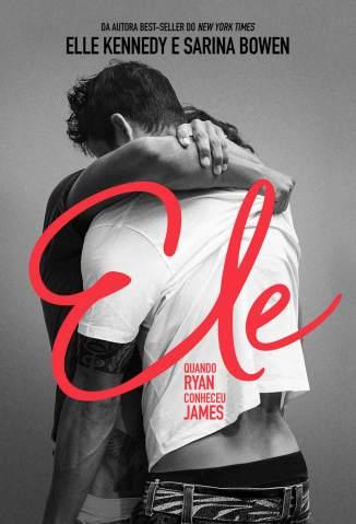 Baixar Livro Ele - Quando Ryan Conheceu James Vol. 1 - Sarina Bowen  em ePub PDF Mobi ou Ler Online