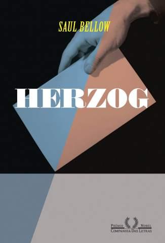 Baixar Herzog - Saul Bellow ePub PDF Mobi ou Ler Online