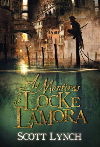 Baixar As Mentiras de Locke Lamora - Scott Lynch ePub PDF Mobi ou Ler Online