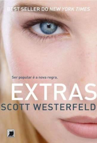 Baixar Extras - Feios Vol. 4 - Scott Westerfeld ePub PDF Mobi ou Ler Online