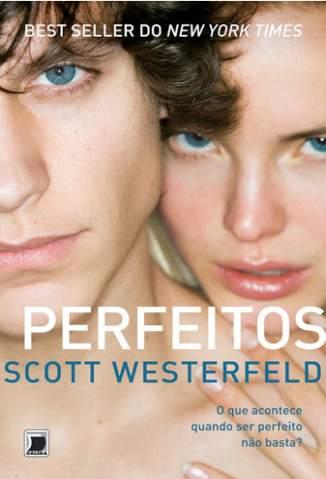 Baixar Perfeitos - Feios Vol. 2 - Scott Westerfeld ePub PDF Mobi ou Ler Online