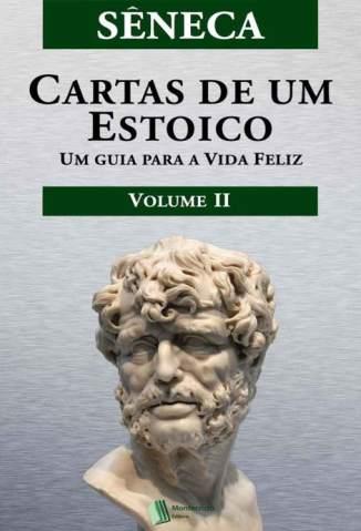 Baixar Livro Cartas de um Estoico, Volume II - Sêneca em ePub PDF Mobi ou Ler Online