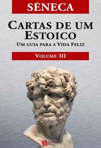 Baixar Livro Cartas de um Estoico, Volume III - Sêneca em ePub PDF Mobi ou Ler Online