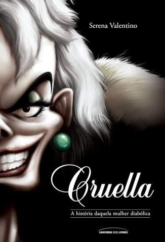 Baixar Livro Cruella - Vilões Vol. 7 - Serena Valentino em ePub PDF Mobi ou Ler Online