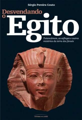 Baixar Livro Desvendando o Egito - Sérgio Pereira Couto em ePub PDF Mobi ou Ler Online