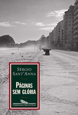 Baixar Páginas Sem Glória - Sérgio Sant'Anna ePub PDF Mobi ou Ler Online