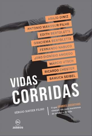 Baixar Livro Vidas Corridas - Sérgio Xavier Filho em ePub PDF Mobi ou Ler Online