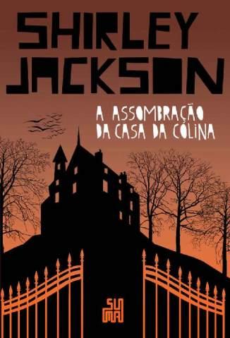Baixar Livro A Assombração da Casa da Colina - Shirley Jackson em ePub PDF Mobi ou Ler Online