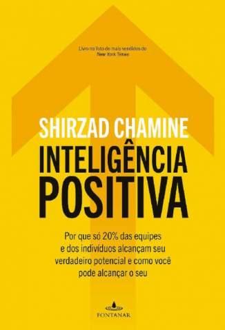 Baixar Livro Inteligência Positiva - Shirzad Chamine em ePub PDF Mobi ou Ler Online