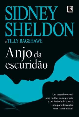 Baixar Livro Anjo da Escuridão - Sidney Sheldon em ePub PDF Mobi ou Ler Online