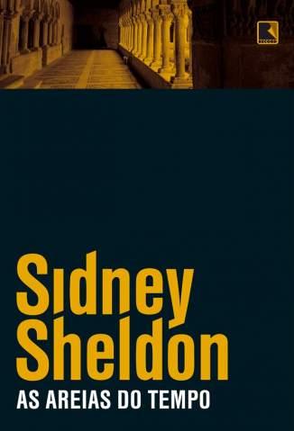 Baixar Livro As Areias do Tempo - Sidney Sheldon em ePub PDF Mobi ou Ler Online