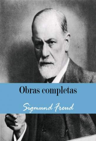 Baixar Obras Completas de Sigmund Freud - Sigmund Freud ePub PDF Mobi ou Ler Online