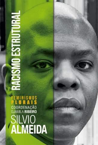 Baixar Livro Racismo Estrutural - Silvio Almeida em ePub PDF Mobi ou Ler Online