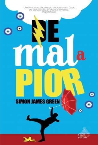 Baixar Livro De Mal a Pior - Simon James Green em ePub PDF Mobi ou Ler Online