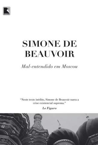 Baixar Mal-Entendido Em Moscou - Simone de Beauvoir ePub PDF Mobi ou Ler Online