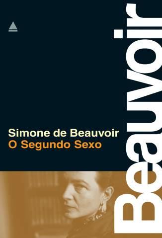 Baixar O Segundo Sexo - Simone de Beauvoir ePub PDF Mobi ou Ler Online