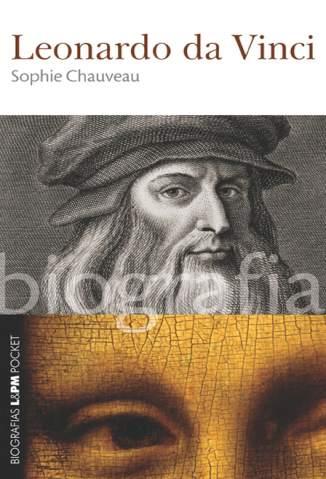 Baixar Leonardo da Vinci - Sophie Chauveau ePub PDF Mobi ou Ler Online
