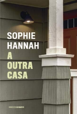 Baixar A Outra Casa - Sophie Hannah ePub PDF Mobi ou Ler Online