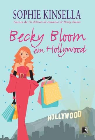 Baixar Becky Bloom Em Hollywood - Sophie Kinsella ePub PDF Mobi ou Ler Online