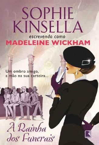 Baixar Livro A Rainha dos Funerais - Sophie Kinsella em ePub PDF Mobi ou Ler Online