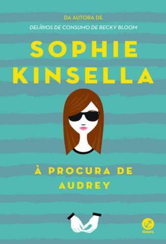 Baixar À Procura de Audrey - Sophie Kinsella ePub PDF Mobi ou Ler Online