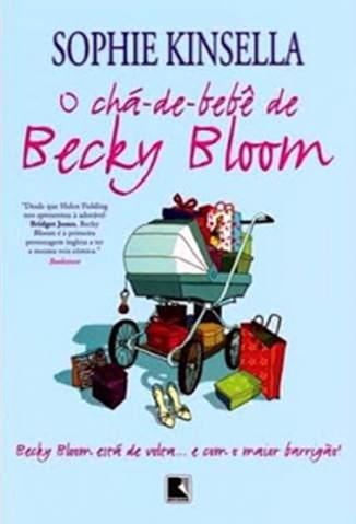 Baixar O chá-de-bebê de Becky Bloom - Becky Bloom Vol. 5 - Sophie Kinsella ePub PDF Mobi ou Ler Online