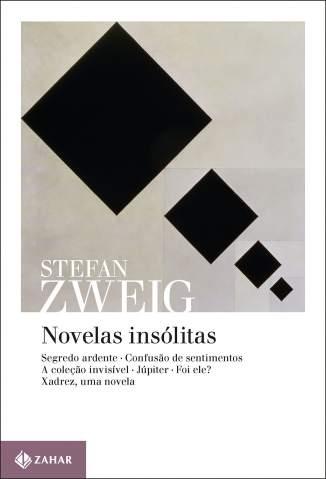 Baixar Novelas Insólitas - Stefan Zweig ePub PDF Mobi ou Ler Online