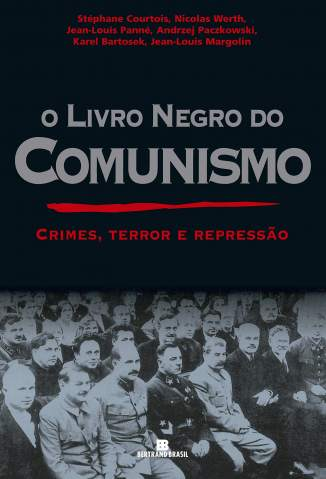 Baixar Livro Livro Negro do Comunismo - Stephane Courtois em ePub PDF Mobi ou Ler Online