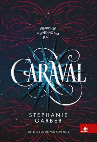Baixar Livro Caraval - Caraval Vol. 1 - Stephanie Garber em ePub PDF Mobi ou Ler Online