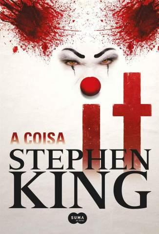 Baixar Livro It: A Coisa - Stephen King em ePub PDF Mobi ou Ler Online