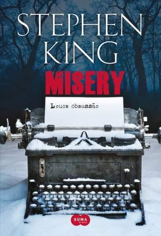 Baixar Livro Misery: Louca Obsessão - Stephen King em ePub PDF Mobi ou Ler Online