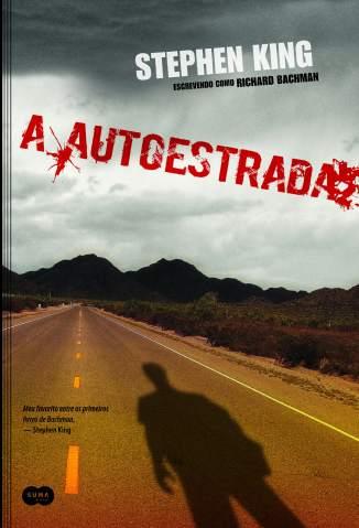 Baixar Livro A Autoestrada - Stephen King em ePub PDF Mobi ou Ler Online