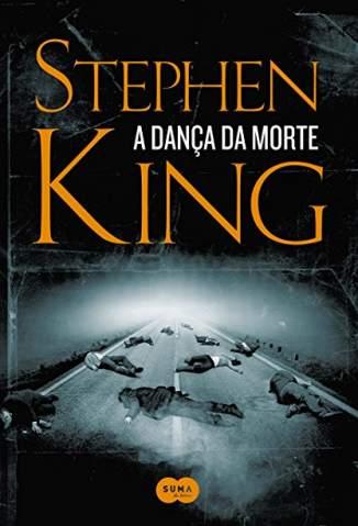 Baixar Livro A Dança da Morte - Stephen King em ePub PDF Mobi ou Ler Online