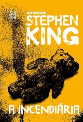 Baixar Livro A Incendiária - Stephen King em ePub PDF Mobi ou Ler Online