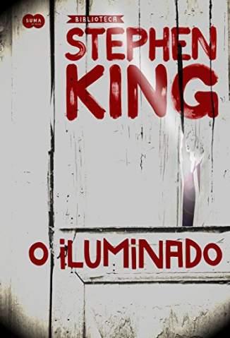 Baixar Livro O Iluminado - Stephen King em ePub PDF Mobi ou Ler Online