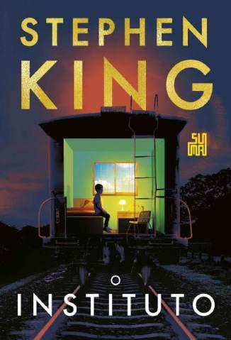 Baixar Livro O Instituto - Stephen King em ePub PDF Mobi ou Ler Online