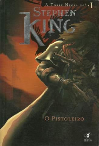 Baixar Livro O Pistoleiro - Torre Negra Vol. 1 - Stephen King em ePub PDF Mobi ou Ler Online