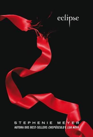 Baixar Livro Eclipse - Crepúsculo Vol. 3 - Stephenie Meyer em ePub PDF Mobi ou Ler Online