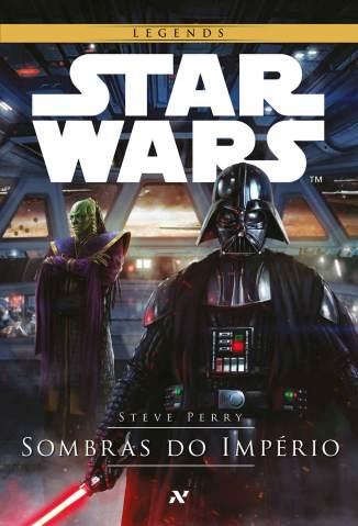 Baixar Livro Star Wars - Sombras do Império - Steve Perry em ePub PDF Mobi ou Ler Online