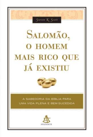 Baixar Livro Salomão, o Homem Mais Rico Que Já Existiu - Steven K. Scott em ePub PDF Mobi ou Ler Online
