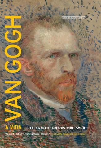 Baixar Van Gogh - A Vida - Steven Naifeh ePub PDF Mobi ou Ler Online