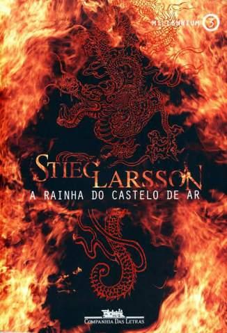 Baixar Livro A Rainha do Castelo de Ar - Millenium Vol. 3 - Stieg Larsson em ePub PDF Mobi ou Ler Online