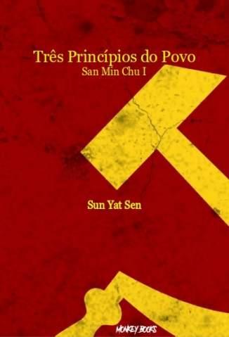 Baixar Livro Três Princípios do Povo - Sun Yat Sen em ePub PDF Mobi ou Ler Online