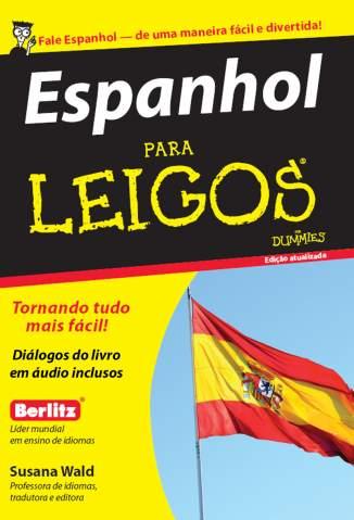 Baixar Livro Espanhol para Leigos - Susana Wald em ePub PDF Mobi ou Ler Online