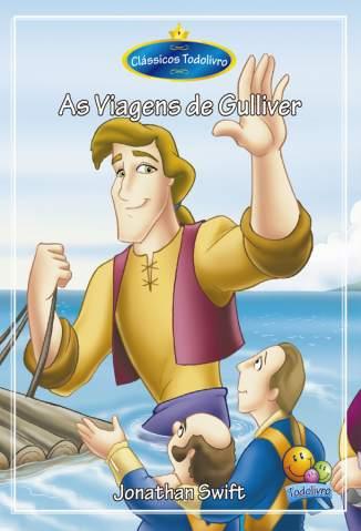 Baixar Livro As Viagens de Gulliver - Swift Jonathan em ePub PDF Mobi ou Ler Online