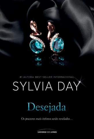 Baixar Livro Desejada - Sylvia Day em ePub PDF Mobi ou Ler Online