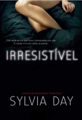 Baixar Livro Irresistível - Sylvia Day em ePub PDF Mobi ou Ler Online